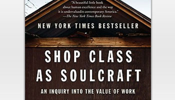 Shop Class as Soulcraft von Matthew Crawford